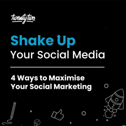 4 Ways to Maximise Your Social Marketing | Shake Up Your Social Media