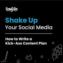 How to Write A Kick-Ass Content Plan | Shake Up Your Social Media