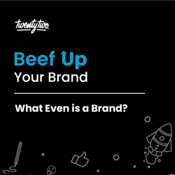 What Even is a Brand? | Beef Up Your Brand