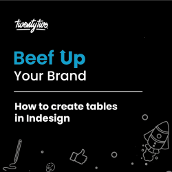 How to Create Tables in InDesign | Beef Up Your Brand